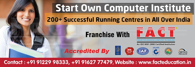 Free Computer Training Institute Government Authorization Registration Franchise - FACT Education
